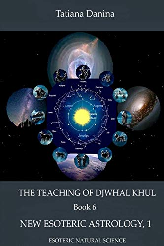 9781312278813: The Teaching of Djwhal Khul - New Esoteric Astrology, 1