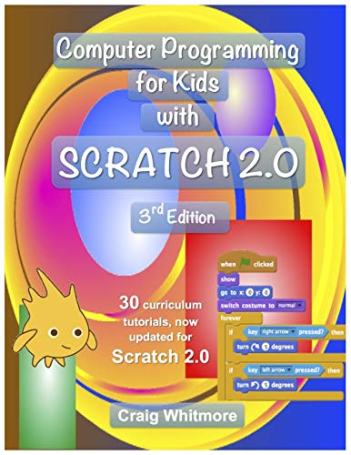 9781312296596: Computer Programming for Kids with Scratch 2.0
