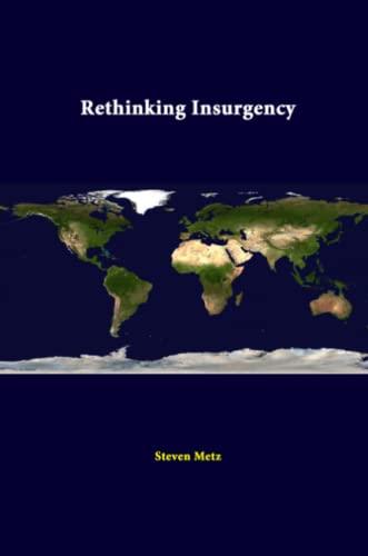 9781312298620: Rethinking Insurgency