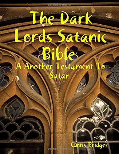 9781312304932: The Dark Lords Satanic Bible