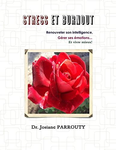 9781312306363: Stress Et Burnout