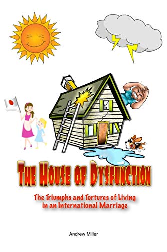 9781312313132: The House of Dysfunction