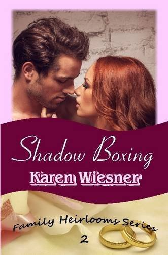 9781312328853: Shadow Boxing, Book 2 of the Family Heirlooms Series