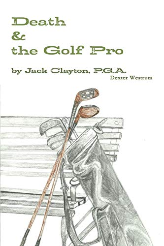 Death & the Golf Pro by Jack