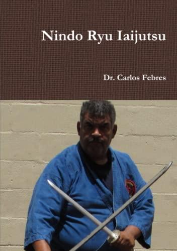 9781312343047: Nindo Ryu Iaijutsu