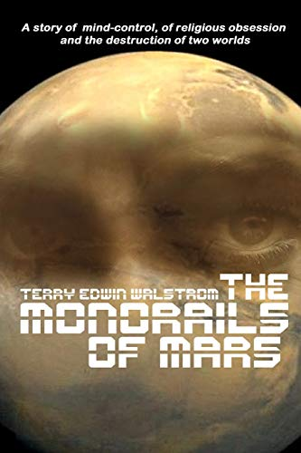9781312360334: The Monorails of Mars