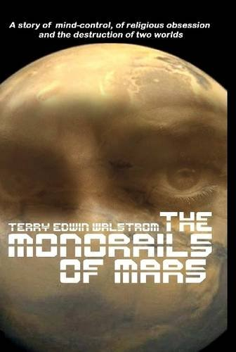 9781312372931: The Monorails of Mars