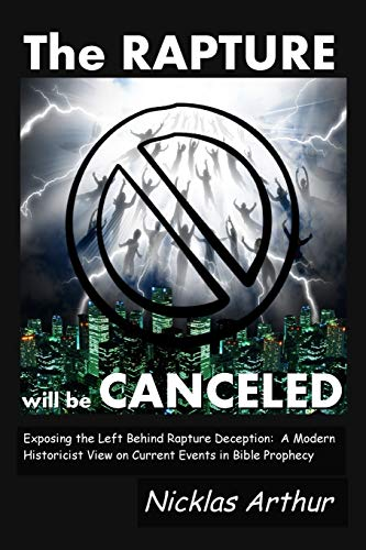 9781312375871: The Rapture Will Be Canceled