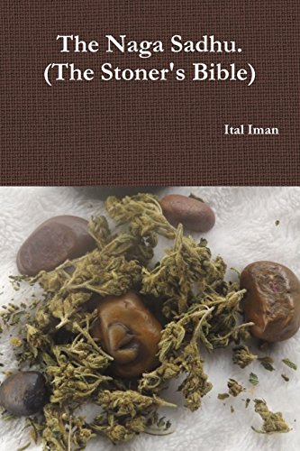 9781312376953: The Naga Sadhu-The Stoners Bible
