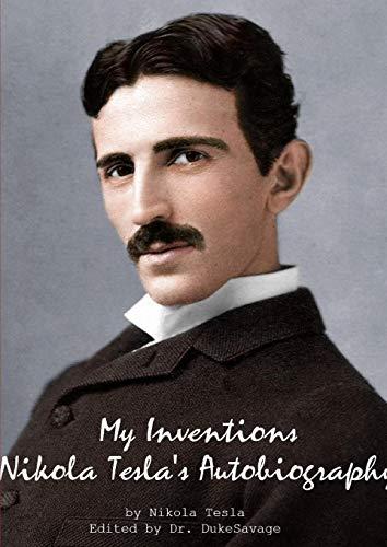 9781312382824: My Inventions Nikola Tesla's Autobiography