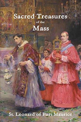 9781312384309: Sacred Treasures of the Mass