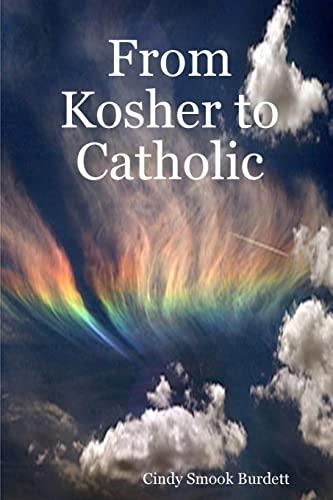 From Kosher To Catholic: Cindy Smook Burdett
