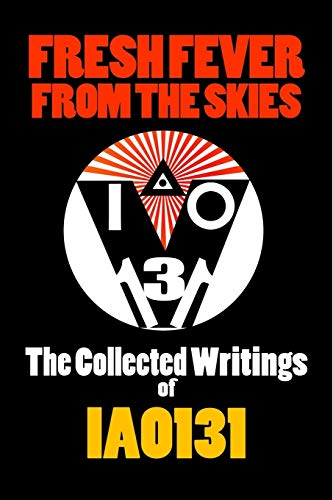 Fresh Fever from the Skies: The Collected: Iao131