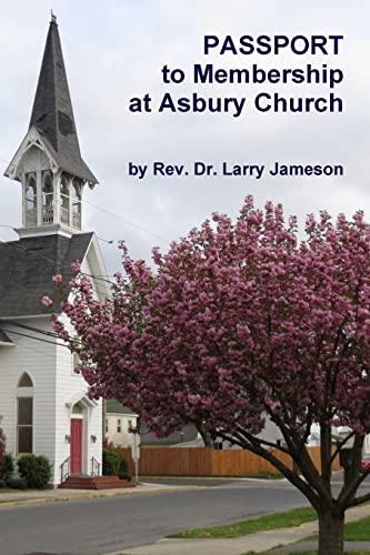 Passport to Membership at Asbury Church (Paperback): Lawrence Jameson