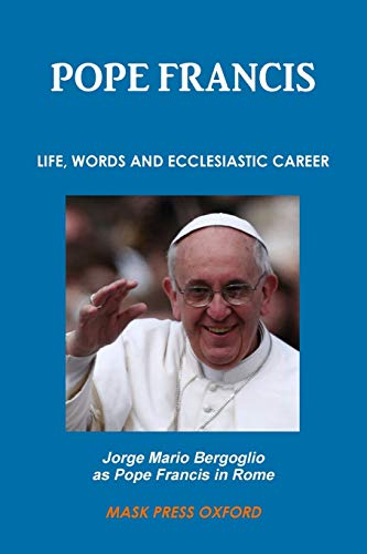 9781312423855: Jorge Mario Bergoglio as Pope Francis in Rome