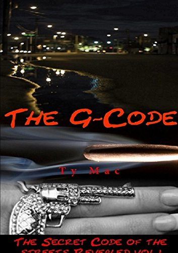 9781312436831: The G - Code: The Secret Code of the Streets Revealed
