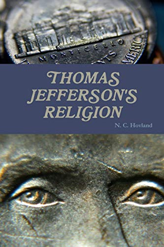 9781312446946: Thomas Jefferson's Religion