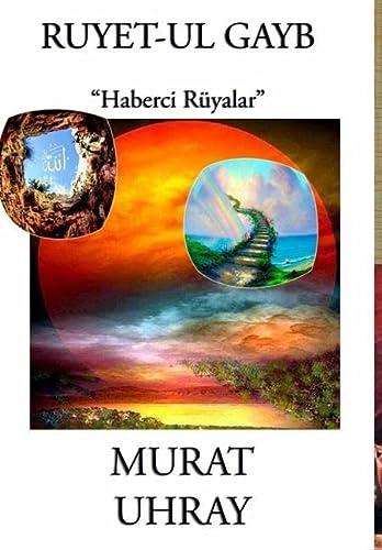 9781312464087: Ruyet-ul Gayb: