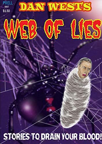 9781312483439: Dan West's Web of Lies
