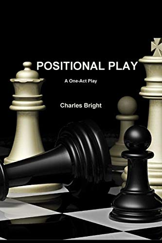 Positional Play: Charles Bright