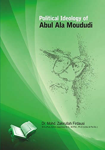 Political Ideology of Abul Ala Maududi (Paperback): MOHD. ZAKIRULLAH FIRDAUSI