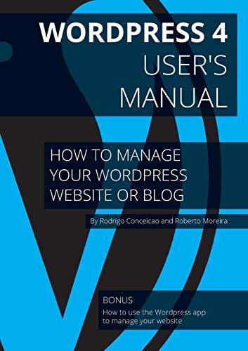 Wordpress 4 - User's manual: Moreira Dos Santos, Roberto