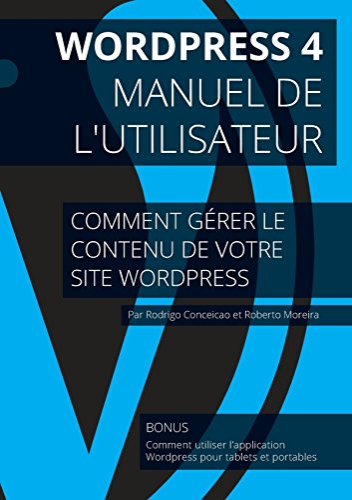 9781312503656: Wordpress 4 - Manuel de l'utilisateur