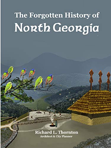 The Forgotten History of North Georgia: Thornton, Richard