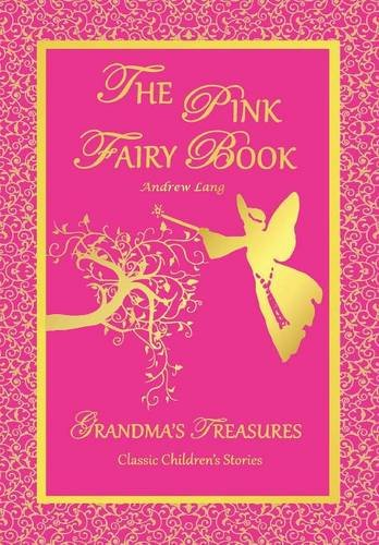 9781312522992: THE PINK FAIRY BOOK - ANDREW LANG