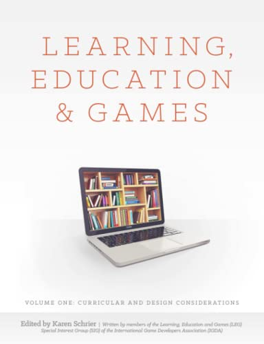 9781312542853: Learning, Education and Games: Volume One: Curricular and Design Considerations (Volume 1)