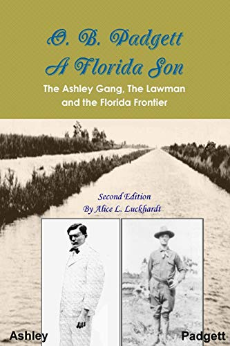 O. B. Padgett - A Florida Son: Alice L. Luckhardt