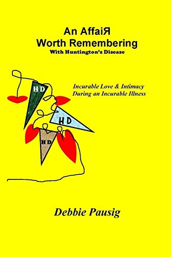 9781312552777: An Affair Worth Remembering With Huntington's Disease