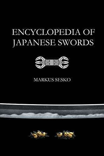 Encyclopedia of Japanese Swords (Paperback): Sesko, Markus