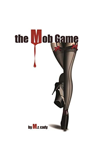 9781312566286: The Mob Game