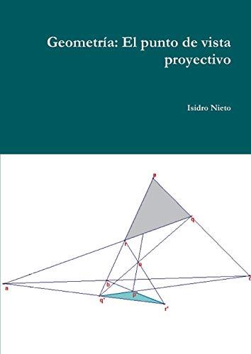 9781312576049: Geometría: El punto de vista proyectivo (Spanish Edition)