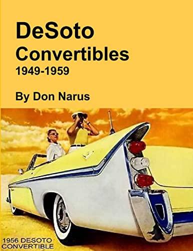 9781312576995: DeSoto Convertibles 1949-1959
