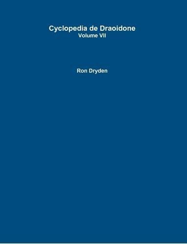 9781312577961: Cyclopedia de Draoidone Volume Vii (Volume 7)