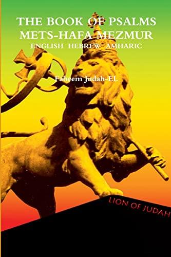 Mets-Hafa Mazmur the Book of Psalms (Paperback): Faheem Judah-El