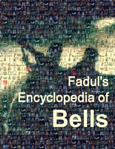 Fadul's Encyclopedia of Bells: Fadul, Jose A.