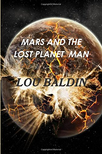 9781312625938: Mars And The Lost Planet Man