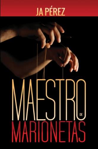 9781312633513: Maestro de Marionetas (Spanish Edition)
