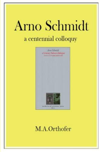 9781312650886: Arno Schmidt