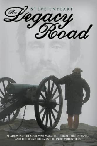 The Legacy Road: Steve Enyeart