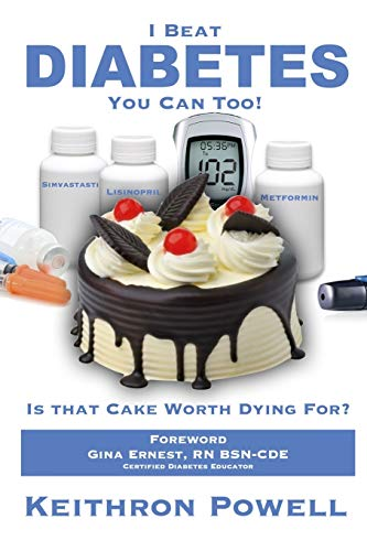 9781312709829: I Beat Diabetes, You Can Too!