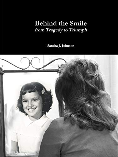 Behind the Smile: Johnson, Sandra J.