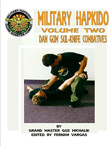 9781312722583: MILITARY HAPKIDO DAN GUM SUL KNIFE COMBATIVES