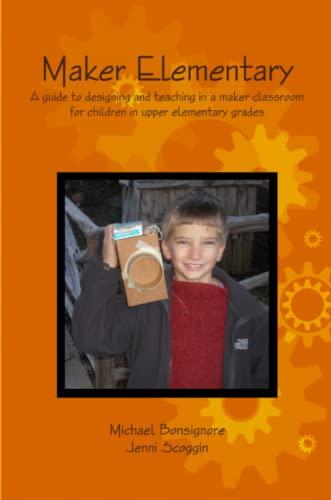 9781312729599: Maker Elementary