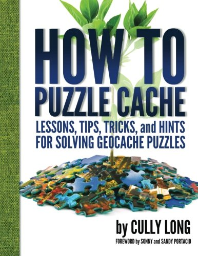 9781312753822: How To Puzzle Cache