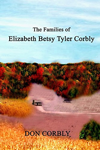 9781312754058: The Families of Elizabeth Betsy Tyler Corbly