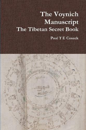 9781312763203: The Voynich Manuscript The Tibetan Bible